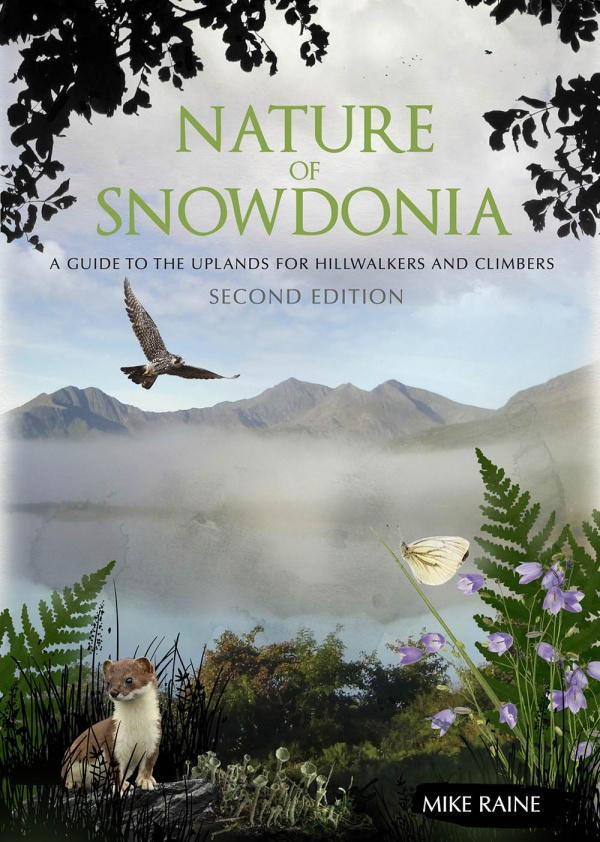 The Nature of Snowdonia by Mick Raine