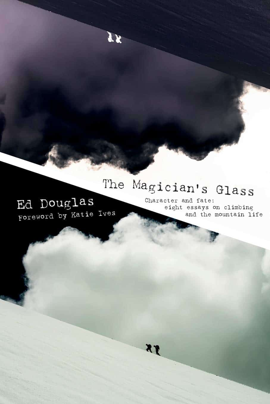 The Magicians Glass by Ed Douglas